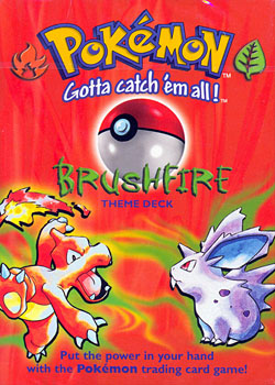 Brushfire Theme Deck from Base Set